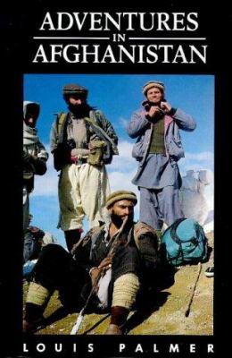 Adventures in Afghanistan 9780863040573