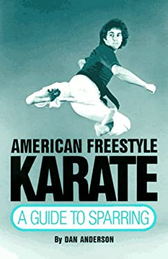 American Freestyle Karate: A Guide to Sparring 9780865680210