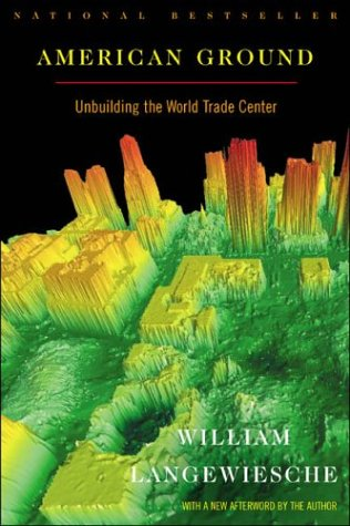 American Ground: Unbuilding the World Trade Center 9780865476752