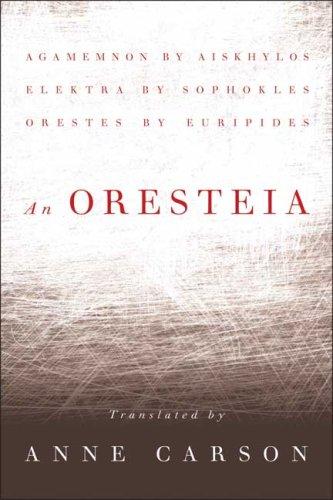 An Oresteia 9780865479029