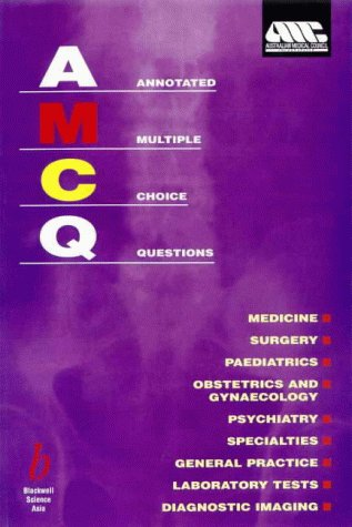 Annotated Multiple Choice Questions: Australian Medical Council 9780867933772