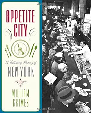 Appetite City: A Culinary History of New York 9780865476929