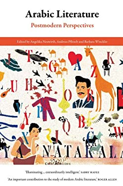 Arabic Literature: Postmodern Perspectives 9780863566943