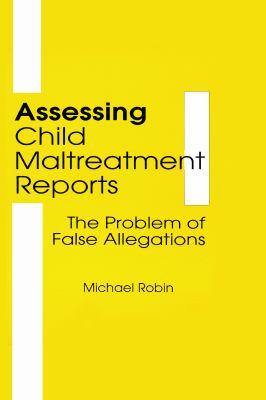 Assessing Child Maltreatment Reports 9780866569316