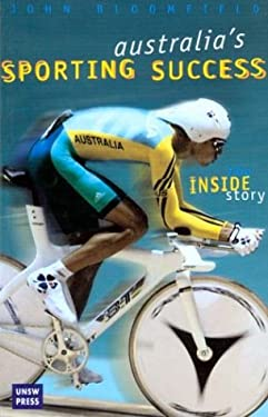 Australia's Sporting Success: The Inside Story 9780868405827