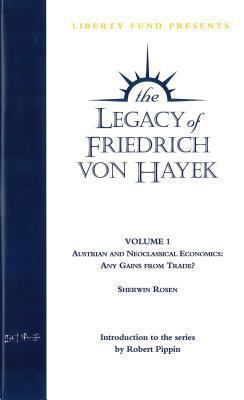 Austrian and Neoclassical Economics: Any Gains from Trade?: Legacy of Friedrich Von Hayek Vol 1 DVD 9780865976436