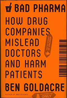 Bad Pharma 9780865478008