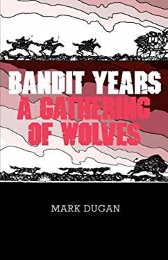 Bandit Years