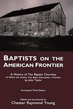 Baptists on the American Frontier 9780865544796