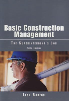 Basic Construction Management: The Superintendent's Job 9780867186451