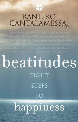 Beatitudes: Eight Steps to Happiness 9780867169225