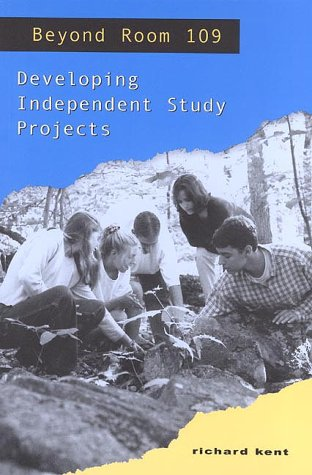 Beyond Room 109: Developing Independent Study Projects 9780867094923