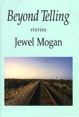 Beyond Telling: Stories 9780865380820