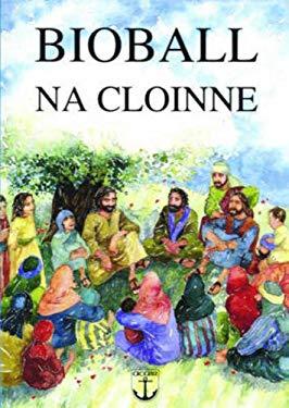 Bioball Na Cloinne: Stoiridhean Bhon Bhioball Air an Ullachadh Sa Ghaidhlig Bho Na Stoiridhean Beurla