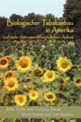 Biologischer Tabakanbau in Amerika (German Edition) 9780865347403