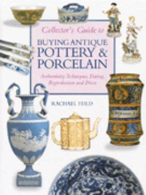 Buying Antique Pottery & Porcelain 9780862881795