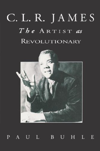 C.L.R. James: The Artist as Revolutionary 9780860919322
