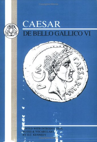 Caesar de Bello Gallico VI 9780862920883