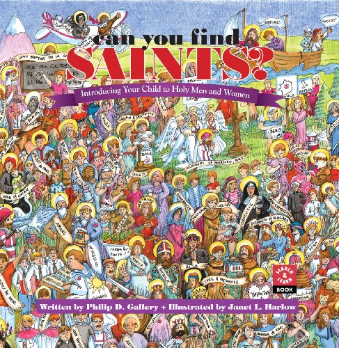 Can You Find Saints?: Introducing Your Child to Holy Men and Women 9780867164879