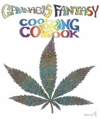 Cannabis Fantasy Cool Coloring Book 9780867197174