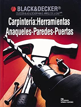 Carpinteria: Herramientas Anaqueles-Paredes-Puertas 9780865737228