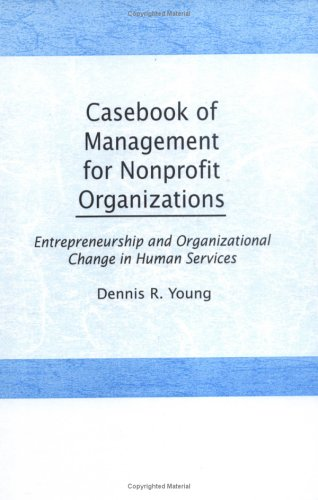 Casebook Management for Non-Profit Organizations: Enterpreneurship & Occup 9780866563246