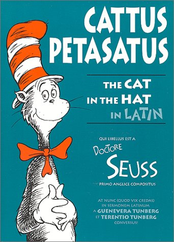 Cattus Petasatus! = The Cat in the Hat 9780865164727