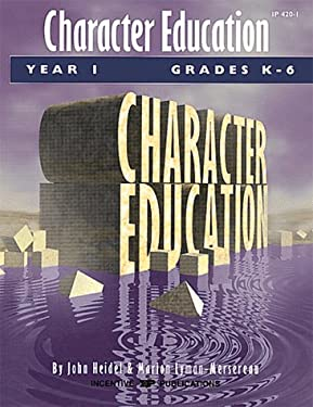 Character Education: Grades K-6 Year 1 9780865304277