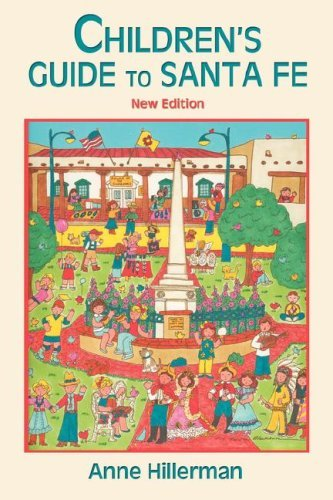 Children's Guide to Santa Fe (New and Revised)