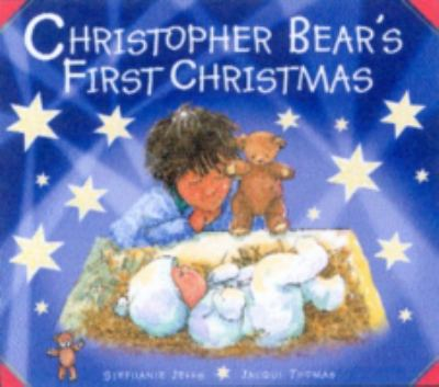 Christopher Bear's First Christmas 9780863474590