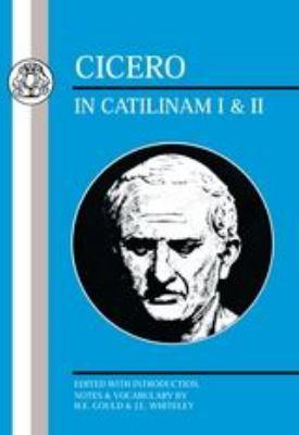 Cicero: In Catilinam I & II 9780862920142