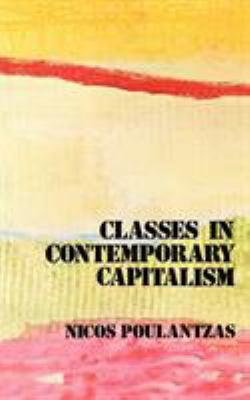 Classes in Contemporary Capitalism 9780860917021