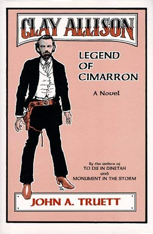 Clay Allison: Legend of Cimarron 9780865342767