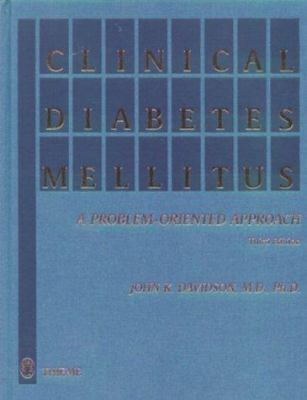 Clinical Diabetes Mellitus: A Problem-Oriented Approach 9780865778405