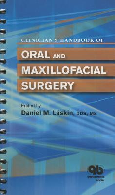 Clinician's Handbook of Oral and Maxillofacial Surgery 9780867154931