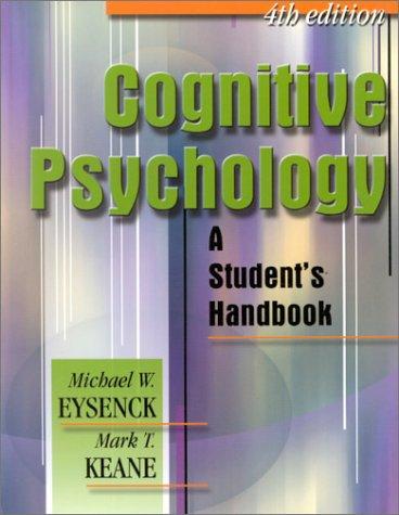 Cognitive Psychology: A Student's Handbook 9780863775512