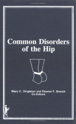 Common Disorders of the Hip 9780866565578