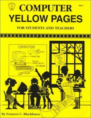 Computer Yellow Pages: For Students and Teachers 9780865304390