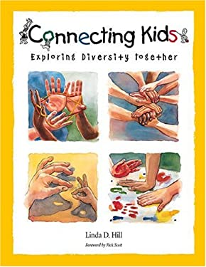 Connecting Kids: Exploring Diversity Together 9780865714311