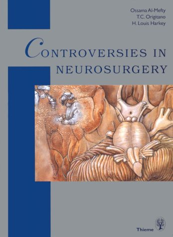Controversies in Neurosurgery: 9780865775381
