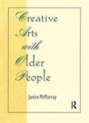 Creative Arts with Older People 9780866569293