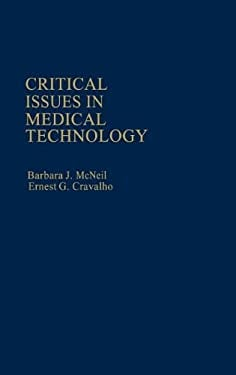 Critical Issues in Medical Technology 9780865690707