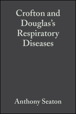 Crofton and Douglas's Respiratory Diseases: In Two Volumes 9780865428577