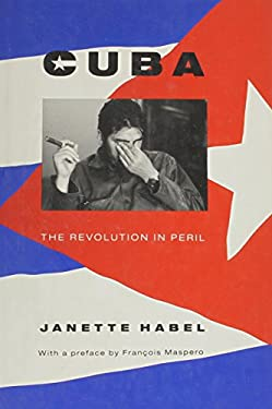 Cuba: The Revolution in Peril 9780860913085
