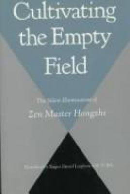 Cultivating the Empty Field: The Silent Illumination of Zen Master Hongzhi 9780865474741
