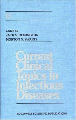 Current Clinical Topics in Infectious Diseases 9780865422780