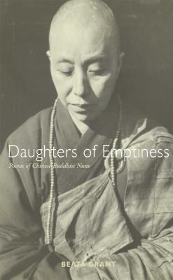 Daughters of Emptiness: Poems of Chinese Buddhist Nuns 9780861713622