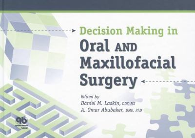 Decision Making in Oral and Maxillofacial Surgery 9780867154634