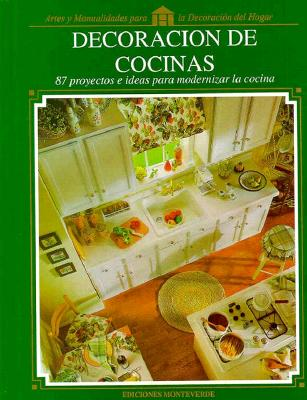 Decoracion de Cocinas = Kitchen Decorating 9780865733954