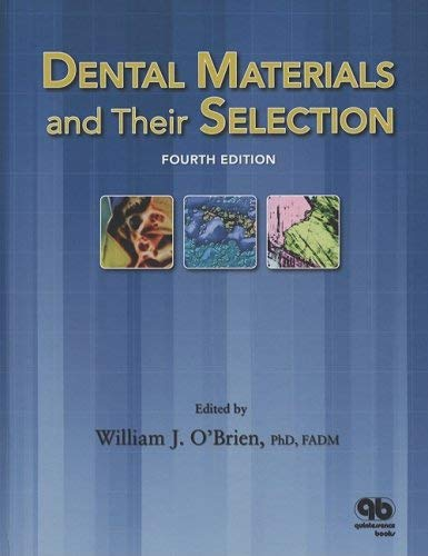 Dental Materials and Their Selection 9780867154375